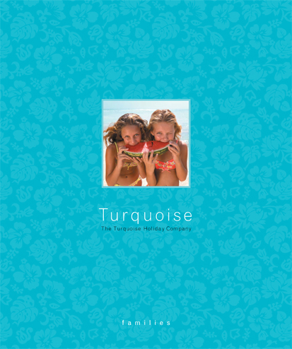 Family Brochure - Turquoise Holidays