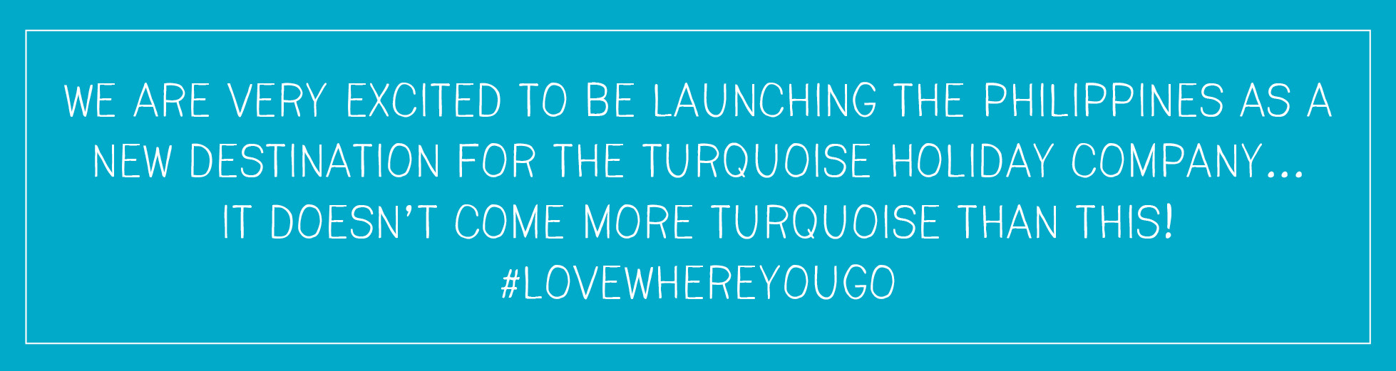 The Turquoise Holiday Company launches the Philippines as new holiday destination